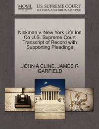 Nickman V. New York Life Ins Co U.S. Supreme Court Transcript of Record with Supporting Pleadings