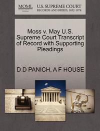 Moss V. May U.S. Supreme Court Transcript of Record with Supporting Pleadings