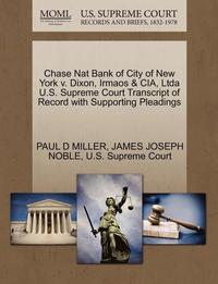 Chase Nat Bank of City of New York V. Dixon, Irmaos &; Cia, Ltda U.S. Supreme Court Transcript of Record with Supporting Pleadings