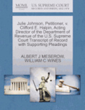 Julie Johnson, Petitioner, V. Clifford E. Halpin, Acting Director of the Department of Revenue of the U.S. Supreme Court Transcript of Record with Supporting Pleadings