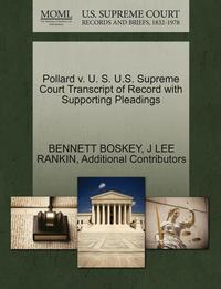 Pollard V. U. S. U.S. Supreme Court Transcript of Record with Supporting Pleadings