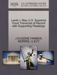 Lamb V. Blau U.S. Supreme Court Transcript of Record with Supporting Pleadings