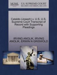 Cataldo (Joseph) V. U.S. U.S. Supreme Court Transcript of Record with Supporting Pleadings