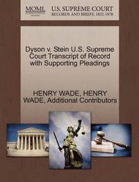 Dyson V. Stein U.S. Supreme Court Transcript of Record with Supporting Pleadings