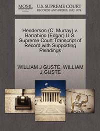 Henderson (C. Murray) V. Barrabino (Edgar) U.S. Supreme Court Transcript of Record with Supporting Pleadings