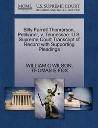 Billy Farrell Thomerson, Petitioner, V. Tennessee. U.S. Supreme Court Transcript of Record with Supporting Pleadings