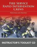 Fire Service Rapid Intervention Crews: Principles And Practice Instructor's Toolkit CD