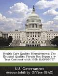 Health Care Quality Measurement