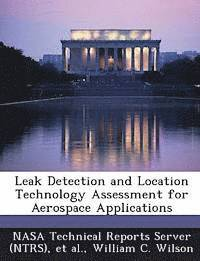 Leak Detection and Location Technology Assessment for Aerospace Applications