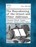 The Reawakening of the Orient and Other Addresses