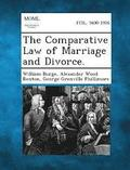 The Comparative Law of Marriage and Divorce.