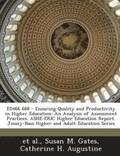 Ed466 688 - Ensuring Quality and Productivity in Higher Education