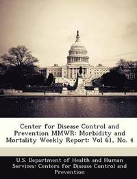 Center for Disease Control and Prevention Mmwr