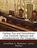 Carbon Tax and Greenhouse Gas Control
