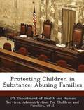 Protecting Children in Substance