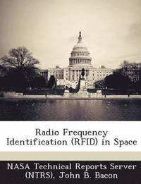 Radio Frequency Identification (Rfid) in Space