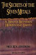 The Secrets of the Seven Metals
