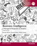 Business Intelligence: A Managerial Perspective on Analytics, International Edition
