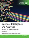 Business Intelligence and Analytics: Systems for Decision Support, Global Edition
