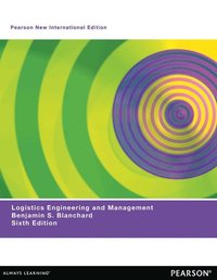 Logistics Engineering & Management: Pearson New International Edition