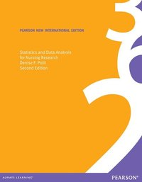 Statistics and Data Analysis for Nursing Research: Pearson New International Edition