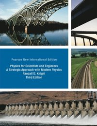 Physics for Scientists and Engineers: Pearson New International Edition