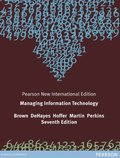 Managing Information Technology: Pearson New International Edition
