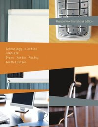 Technology In Action, Complete: Pearson New International Edition