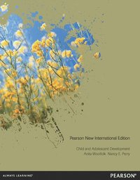 Child and Adolescent Development: Pearson New International Edition