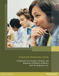 A Taxonomy for Learning, Teaching, and Assessing: Pearson New International Edition