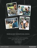 Career Information, Career Counseling, and Career Development: Pearson New International Edition