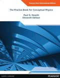 Practice Book for Conceptual Physics: Pearson New International Edition