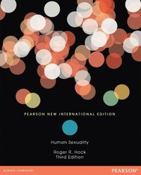 Human Sexuality (Paper): Pearson New International Edition