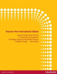 Student Workbook for Physics for Scientists and Engineers: Pearson New International Edition