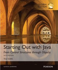 Starting Out with Java: From Control Structures through Objects with MyProgrammingLab, Global Edition