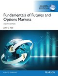 Fundamentals of Futures and Options Markets, Global Edition