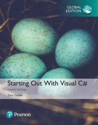 Starting out with Visual C#, Global Edition