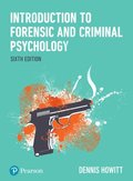 Introduction to Forensic and Criminal Psychology