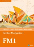 Edexcel AS and A level Further Mathematics Further Mechanics 1