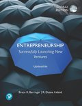 Entrepreneurship: Successfully Launching New Ventures, Updated 6e, Global Edition