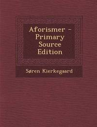 Aforismer - Primary Source Edition