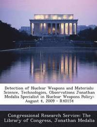 Detection of Nuclear Weapons and Materials