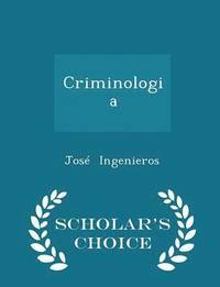 Criminologia - Scholar's Choice Edition