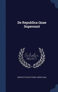 de Republica Quae Supersunt