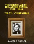 Golden Age of Hollywood Movies, 1931-1943: Vol VII, Clark Gable