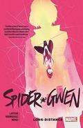 Spider-gwen Vol. 3: Long Distance