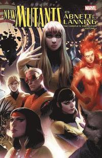 New Mutants By Abnett &; Lanning: The Complete Collection Vol. 1