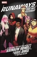 Runaways By Rainbow Rowell &; Kris Anka Vol. 3: That Was Yesterday