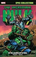 Incredible Hulk Epic Collection: In The Hands Of Hydra
