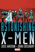 Astonishing X-men By Joss Whedon &; John Cassaday Omnibus